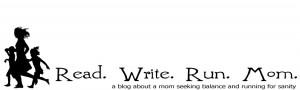 Read. Write. Run. Mom.